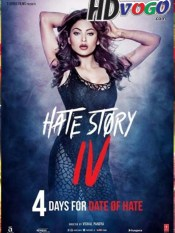Hate Story IV 4 2018 in HD Hindi Full Movie