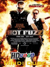 Hot Fuzz 2007 in HD Hindi Full Movie