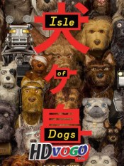 Isle of Dogs 2018 in HD English Full Movie