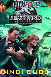 Jurassic World Fallen Kingdom 2018 in HD Hindi Full Movie Watch Online