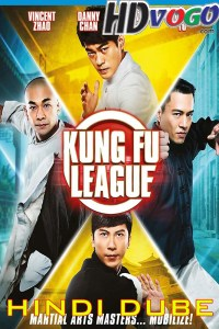 Kung Fu League 2018 in HD Hindi Full Movie
