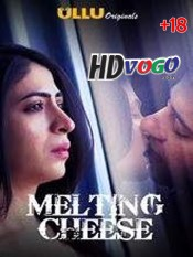 Melting Cheese 2019 All Episode in HD Hindi