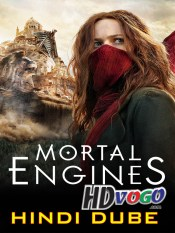 Mortal Engines 2018 in HD Hindi Full Movie