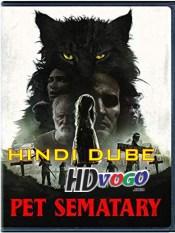 Pet Sematary 2019 in HD Hindi Dubbed Full Movie