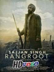 Sajjan Singh Rangroot 2018 in HD Punjabi Full Movie