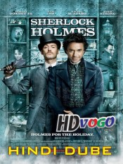 Sherlock Holmes 2009 in HD Hindi Full Movie