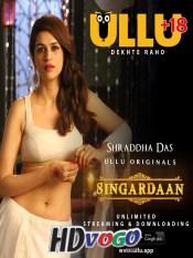 Singardaan 2019 All Episode 01 to 06 in HD Hindi