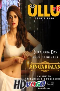 Singardaan 2019 All Episode 01 to 06 in HD Hindi