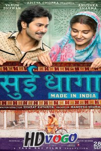 Sui Dhaaga Made in India 2018 in HD Hindi Full Movie