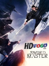 Sword Master 2016 in HD English Full Movie