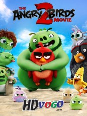 The Angry Birds 2 2019 in Hindi Dubbed Full Movie