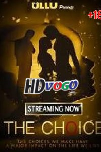 The Choice 2019 Season 01 All Episode in HD Hindi