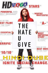 The Hate U Give 2018 in HD Hindi Dubbed Full Movie