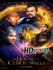 The House with a Clock in Its Walls 2018 in HD English Full Movie