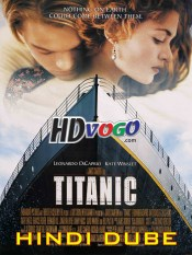 Titanic 1997 in HD Hindi Full Movie