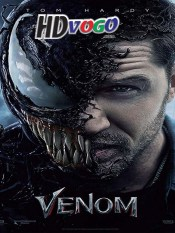 Venom 2018 in HD English Full Movie