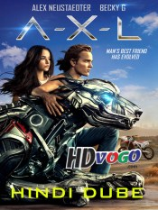 A-X-L 2018 in Hindi HD Full Movie