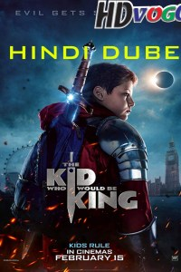 The Kid Who Would Be King 2019 in HD Hindi Dubbed Full Movie