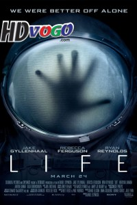 Life 2017 in English HD Full Movie