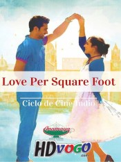 Love Per Square Foot 2018 in HD Hindi Full Movie