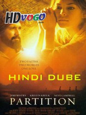 Partition 2007 in Hindi HD Full Movie