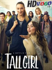 Tall Girl 2019 in English HD Full Movie