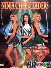 Ninja Cheerleaders 2008 in Hindi HD Full Movie