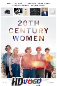20th Century Women 2016 in HD English Full Movie