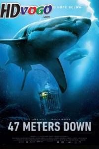 47 Meters Down 2017 in HD English Full Movie