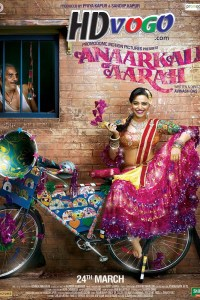 Anaarkali of Aarah 2017 in HD Hindi Full Movie