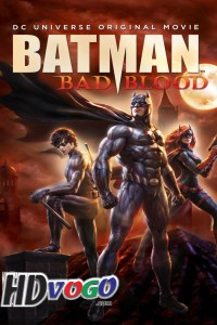 Batman Bad Blood 2016 in HD English Full Movie