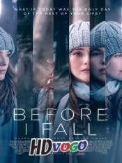Before I Fall 2017 in HD English Full Movie