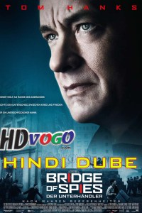 Bridge of Spies 2015 in HD Hindi Dubbed Full Movie