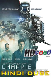 Chappie 2015 in HD Hindi Dubbed Full Movie