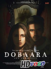 Dobaara See Your Evil 2017 in HD Hindi Full Movie