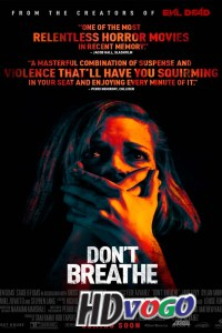 Dont Breathe 2016 in HD English Full Movie