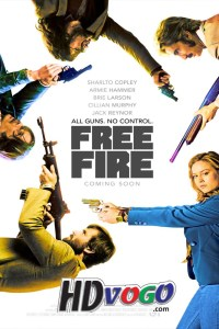 Free Fire 2016 in HD English Full Movie