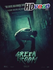 Green Room 2015 in HD English Full Movie
