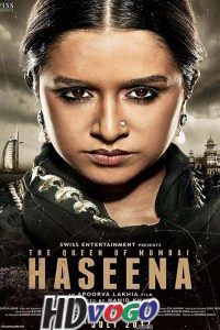 Haseena Parkar 2017 in HD Hindi Full Movie