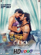Ishq Click 2016 in HD Hindi Full Movie