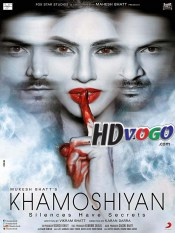 Khamoshiyan 2015 in HD Hindi Full Movie