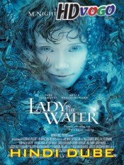 Lady in the Water 2006 in HD English Full Movie