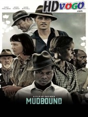 Mudbound 2017 in HD English Full Movie