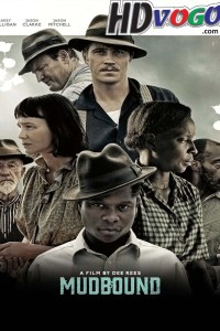 Mudbound 2017 in HD English Full Movie