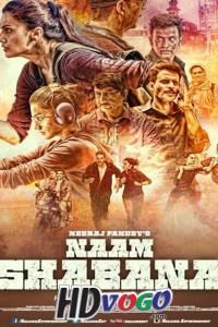 Naam Shabana 2017 in HD Hindi Full Movie