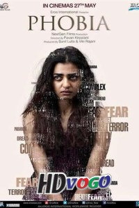 Phobia 2016 in HD Hindi Full Movie