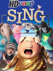 Sing 2016 in HD English Full Movie