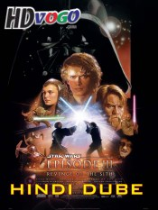 Star Wars 3 2005 in HD Hindi Dubbed Full Movie