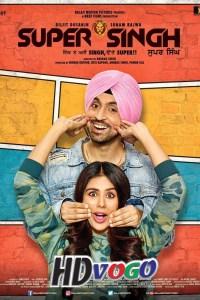 Super Singh 2017 in HD Hindi Full Movie