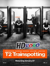 T2 Trainspotting 2017 in HD English Full Movie